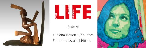 Belletti e Lazzari, nuovi artisti a LIFE
